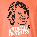 RUTHLESS & TOOTHLESS (ORANGE)
