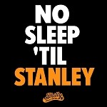 NO SLEEP TIL STANLEY