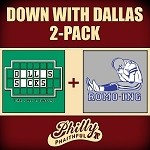 DOWN WITH DALLAS 2-PACK