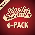 PHILLY PHAITHFUL 6-PACK